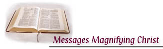 Messages Magnifying Christ